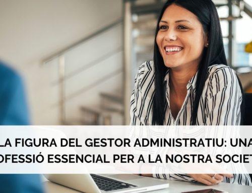 La figura del gestor administratiu: Una professió essencial per a la nostra societat