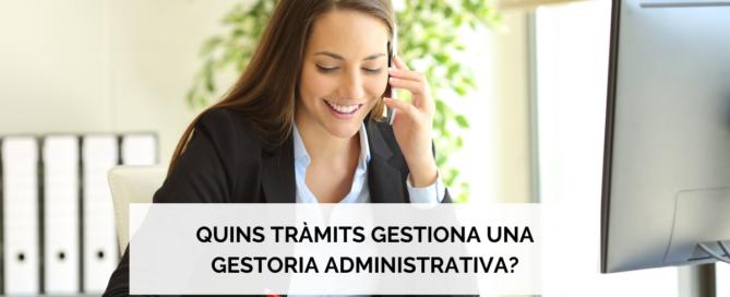 Quins tràmits gestiona una gestoria administrativa